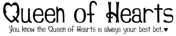 Queen of Hearts- a sans-serif font with hearts for 'O's