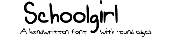 Schoolgirl: A handwritten font with round edges